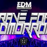 EDM Collision pres. Rave for Tomorrow